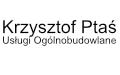 Krzysztof Ptaś Usługi Ogólnobudowlane