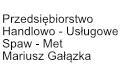 Przedsiębiorstwo Handlowo - Usługowe Spaw - Met Mariusz Gałązka