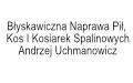 Błyskawiczna Naprawa Pił, Kos I Kosiarek Spalinowych Andrzej Uchmanowicz